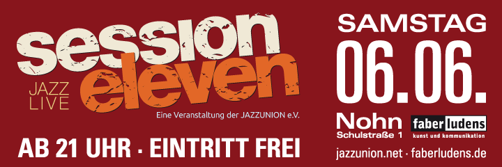 session eleven am Samstag, 06.06.2015