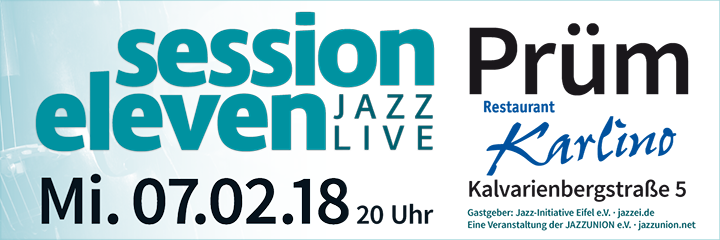 session eleven am Mittwoch, 07.02.2018