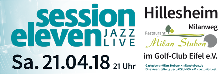 session eleven am Samstag, 21.04.2018