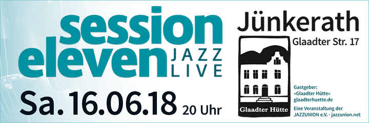 session eleven am Samstag, 16.06.2018